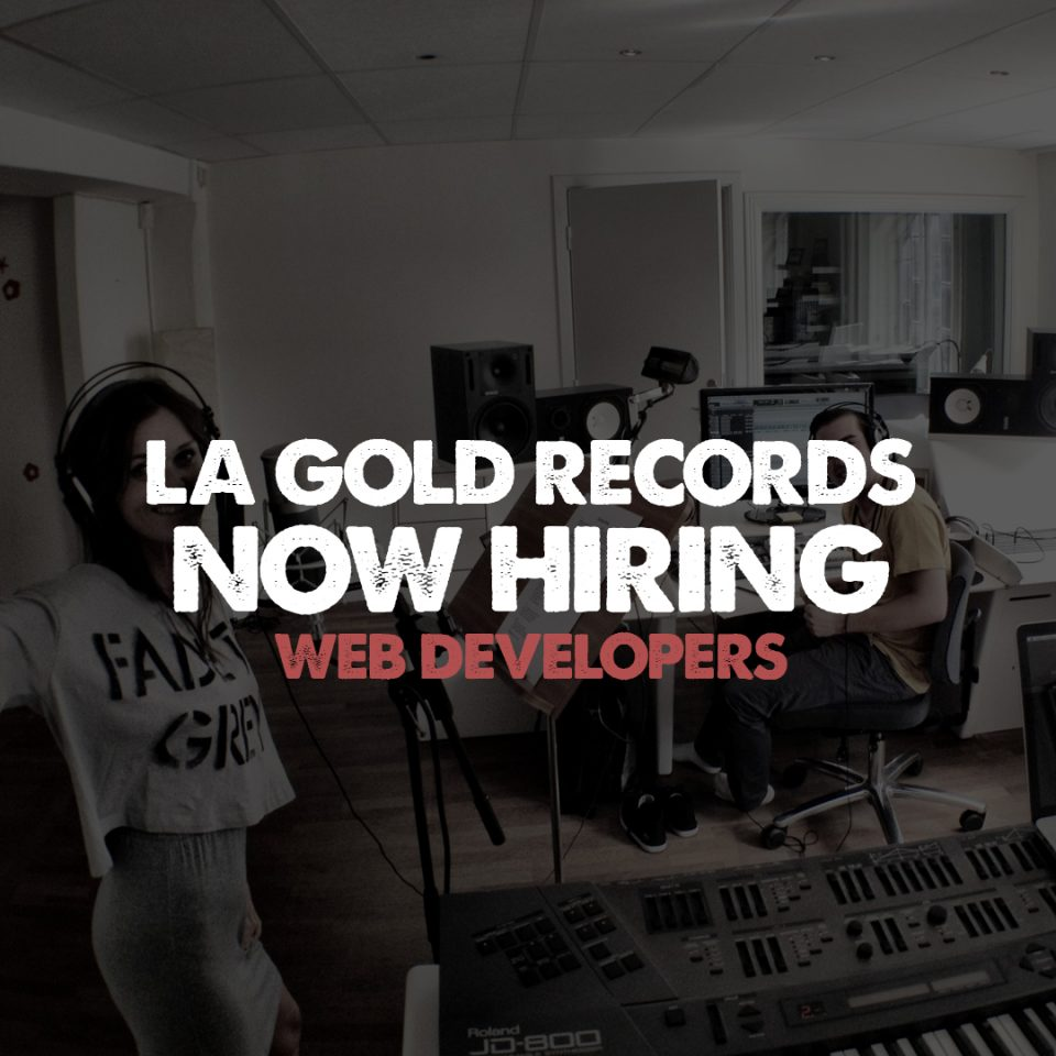NOW HIRING - LA GOLD RECORDS